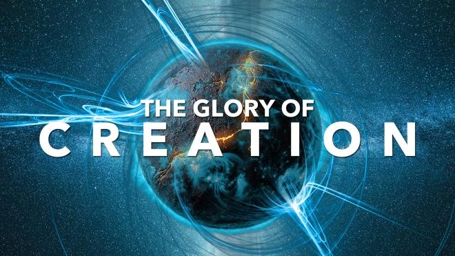 The Glory of Creation