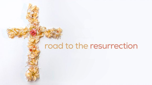Road To The Resurrection